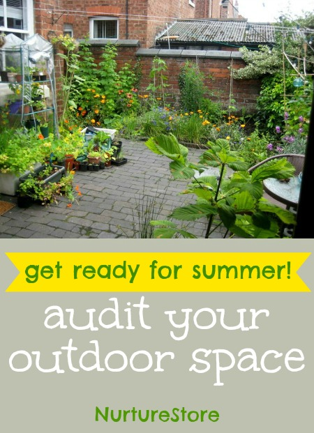 Great ideas to use to audit your outdoor space and make it a wonderful place to grow, play and relax.