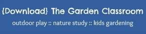 download the garden classroom