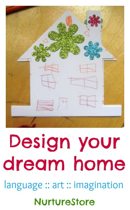 A great project for language, art and imagination: design your dream home