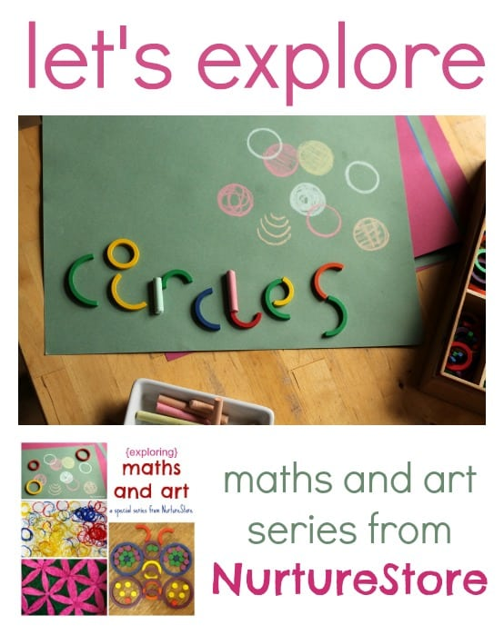 Exploring circles {and a special maths and art series from NurtureStore)