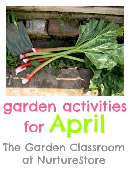 Great tips and garden activities for April with ideas for gardening with kids