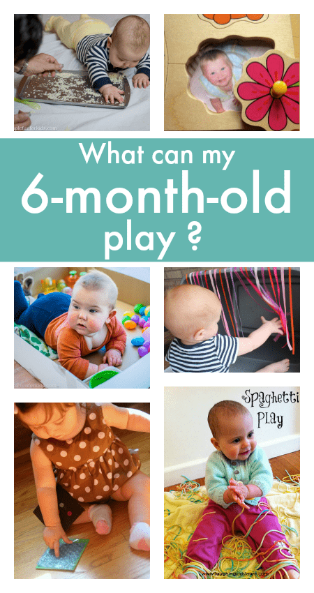 6 month old baby play ideas