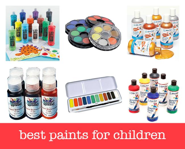 best paints for children