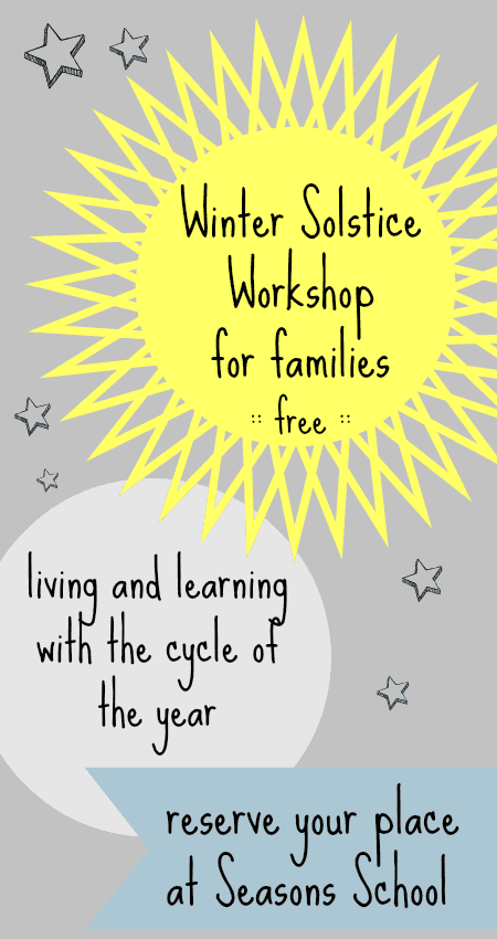 A free online winter workshop with winter solstice activities for children. An alternative to an advent calendar, or to go alongside your family's faith.